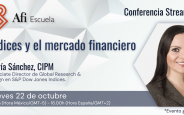 Masterclass en streaming: índices y el mercado financiero